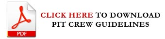 PIT Crew Guidelines